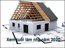 Hướng dẫn xem tuổi sửa nhà năm 2020- Chính xác 100%-3